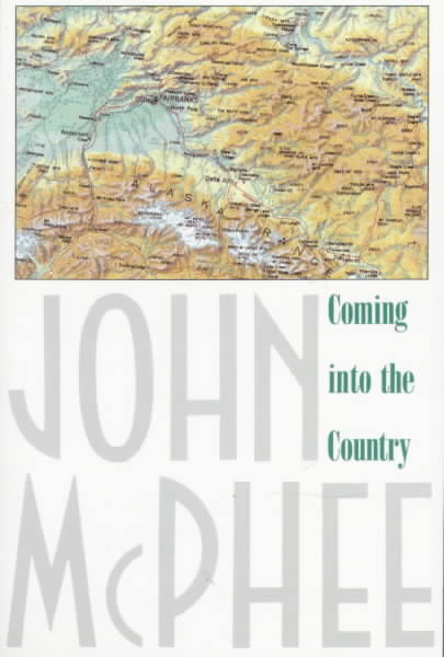 Coming into the Country By McPhee, John
